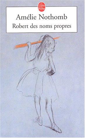 http://bazar-de-la-litterature.cowblog.fr/images/Livres/robertdesnomspropres.jpg